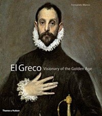 El_greco_art_visionary_of_the_gol_2